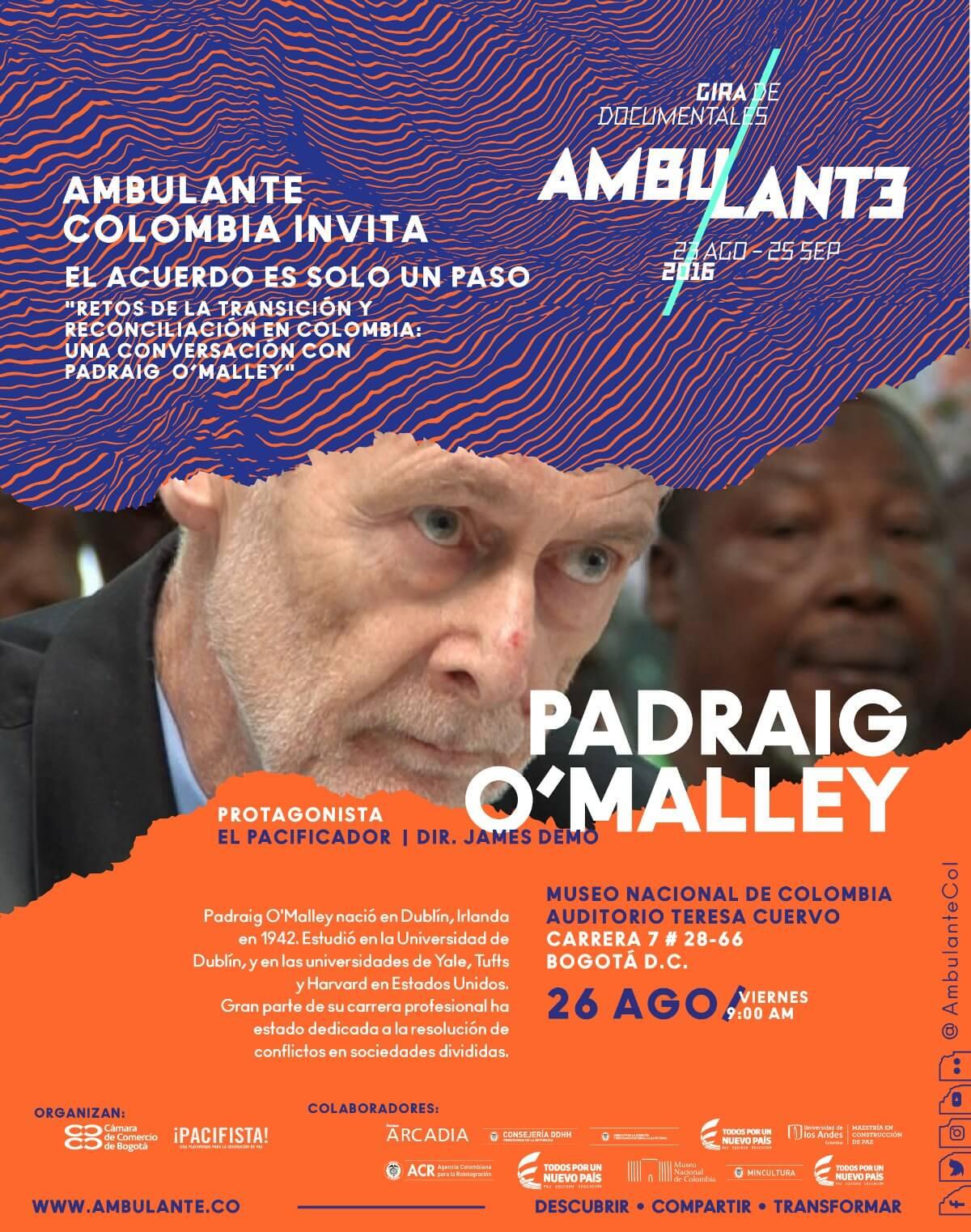 Este 26 de agosto, 'El Pacificador' irlandés nos hablará de los retos que se vienen para Colombia