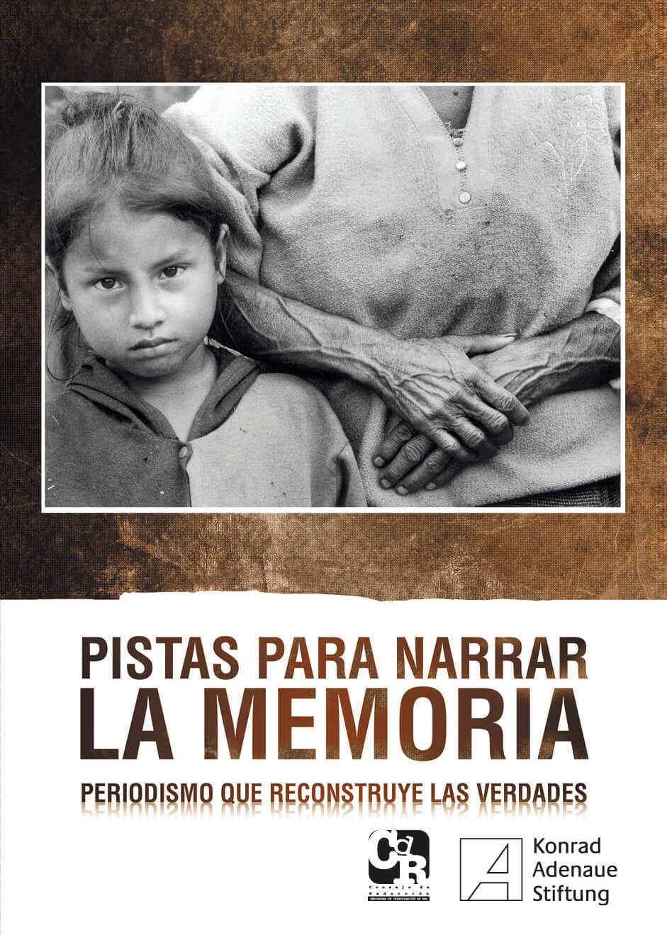 'Pistas para narrar la memoria': una guía para contar el posconflicto