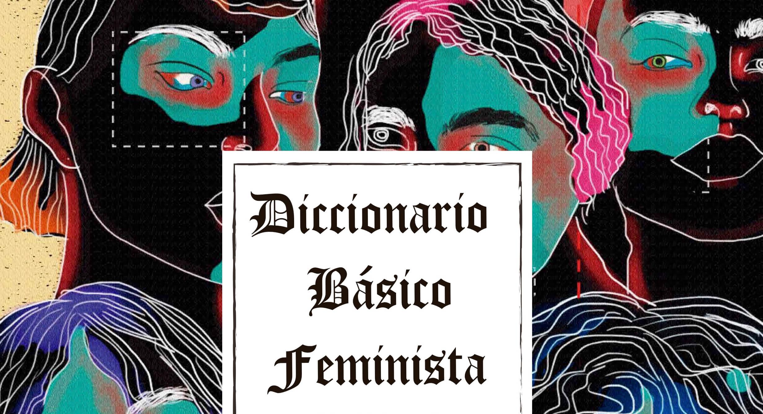 GALERÍA | Diccionario feminista para dummies