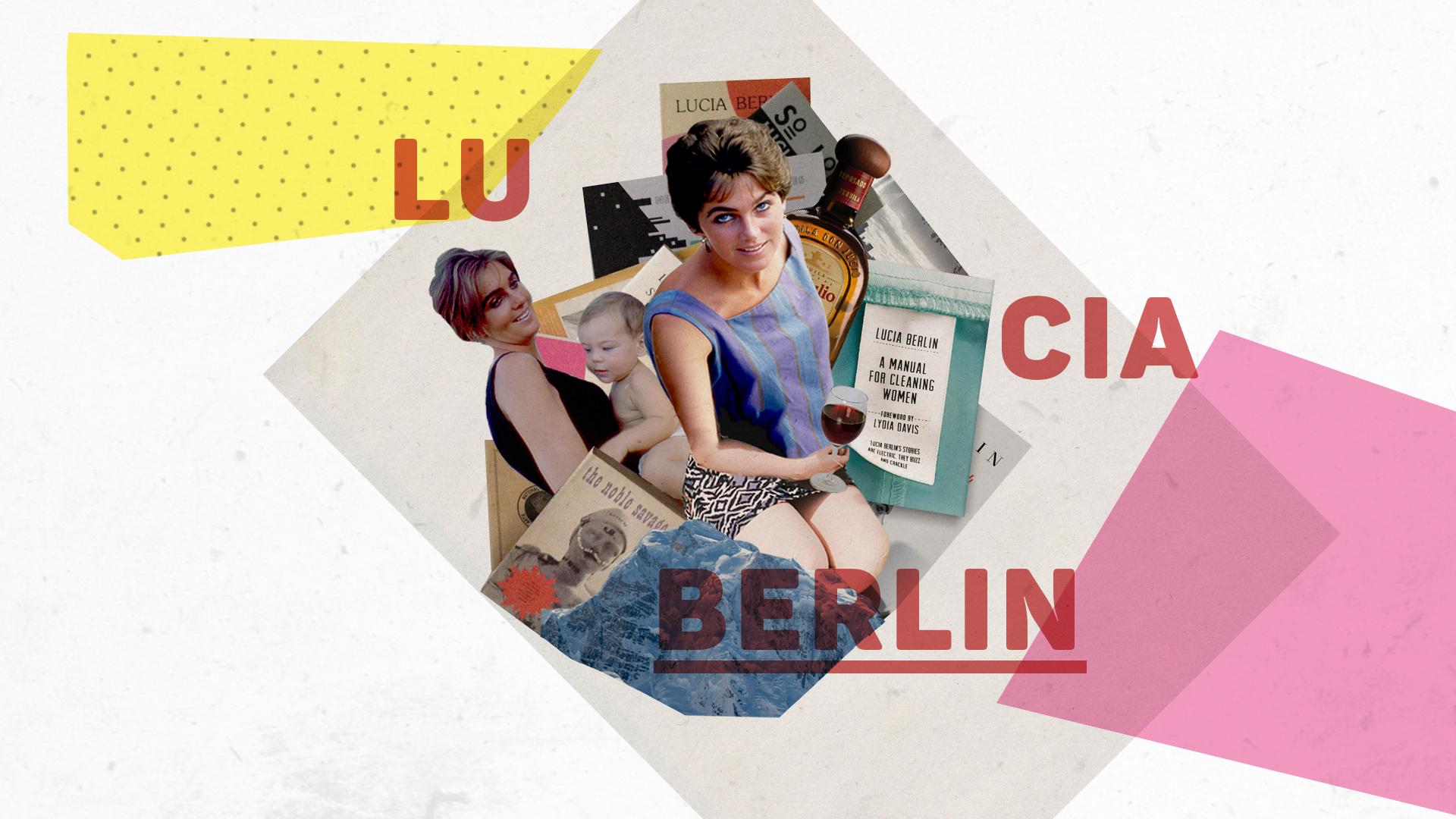 Lucia Berlin: la mujer que sobrevivió a sus guerras internas