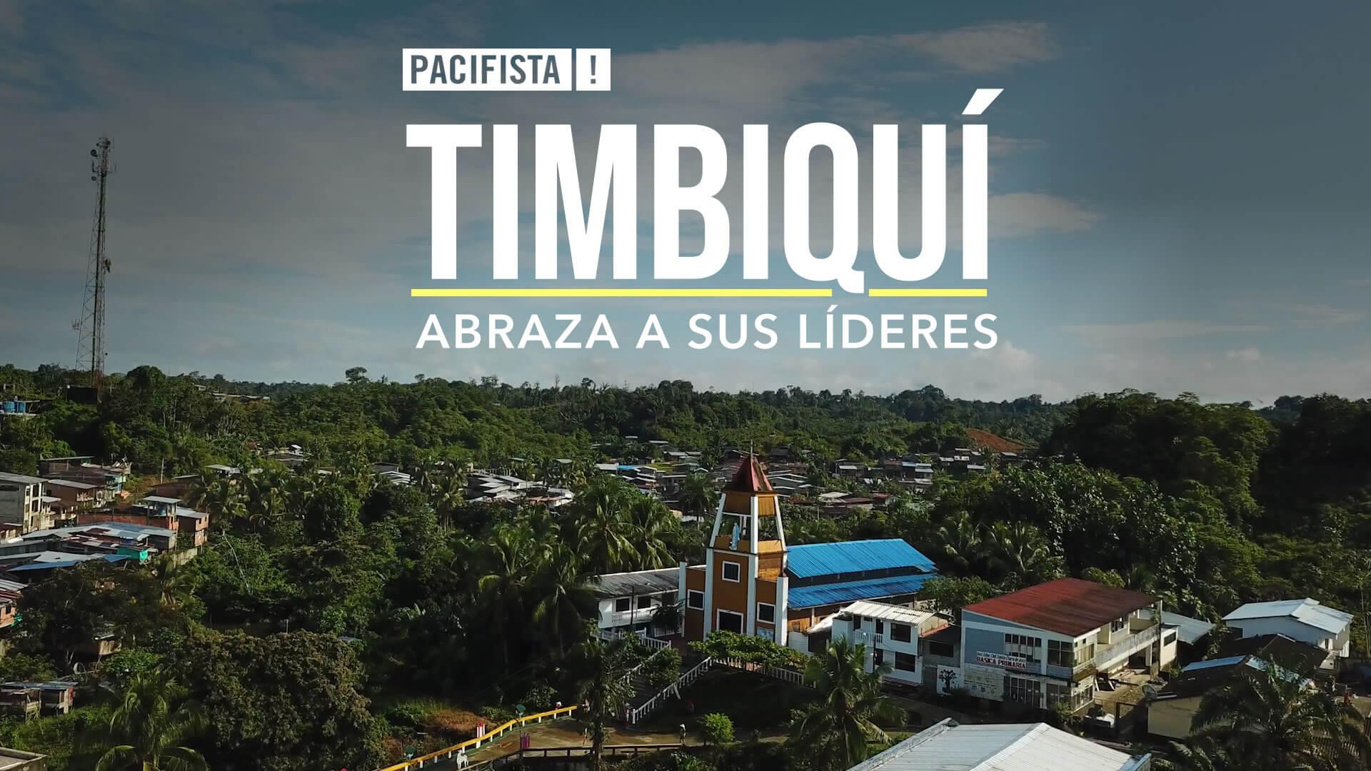 PACIFISTA! presenta: Timbiquí abraza a sus líderes
