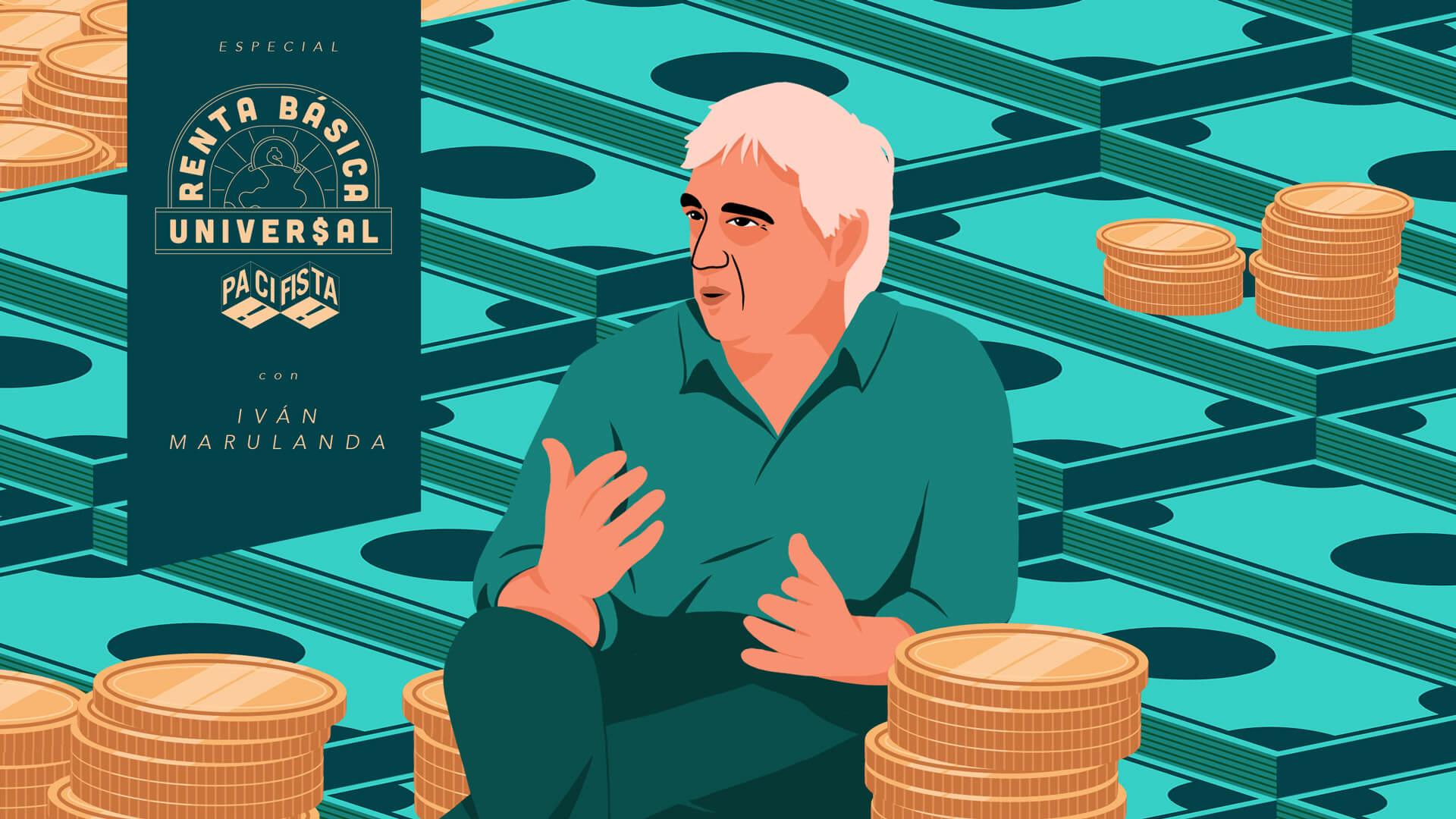 ¿Renta Básica para 30 millones de colombianos? Nos sentamos a desmenuzarlo con Iván Marulanda