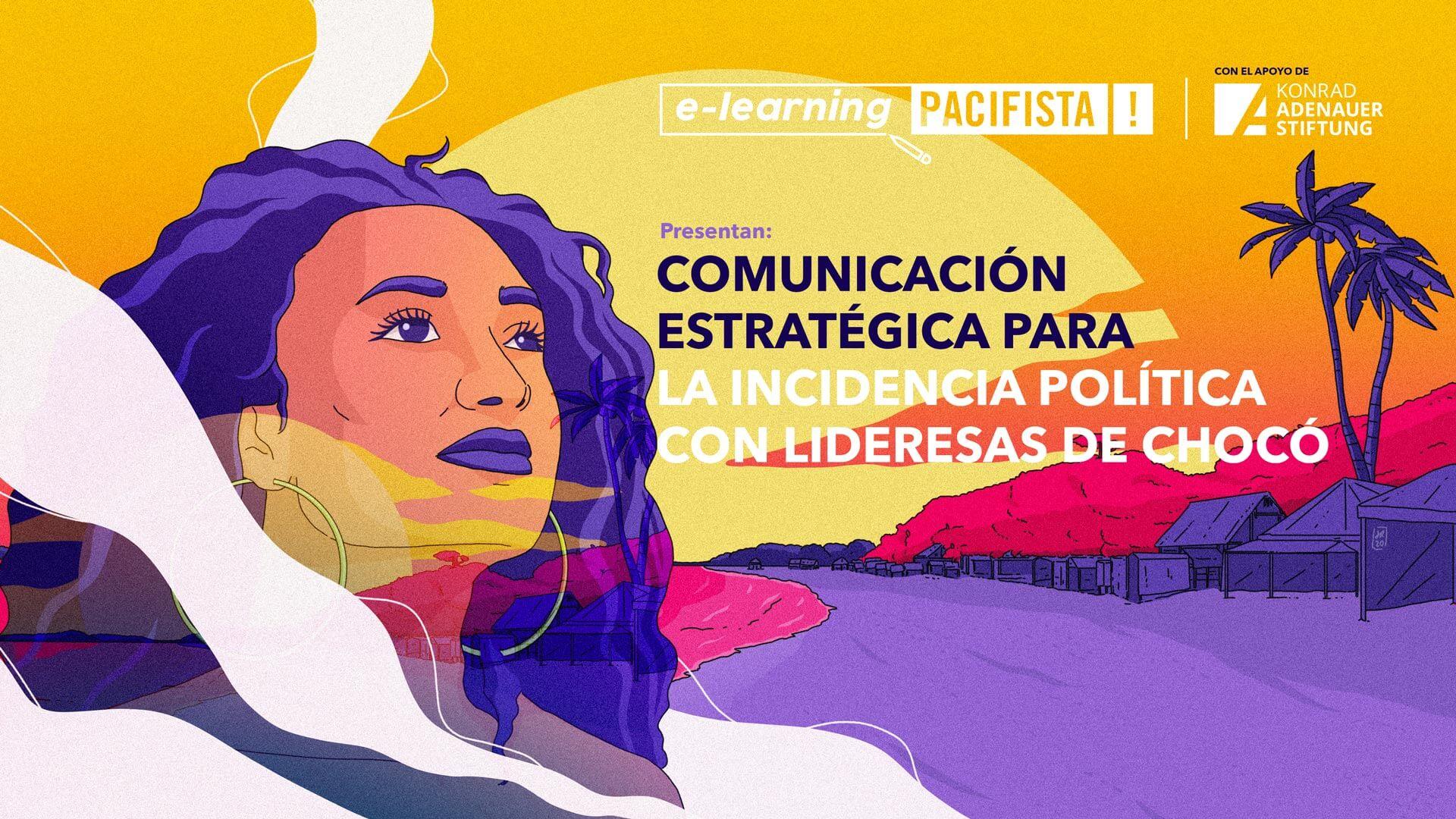 ¡Pacifista lanza el curso virtual 'Comunicación estratégica para lideresas en el Chocó'!