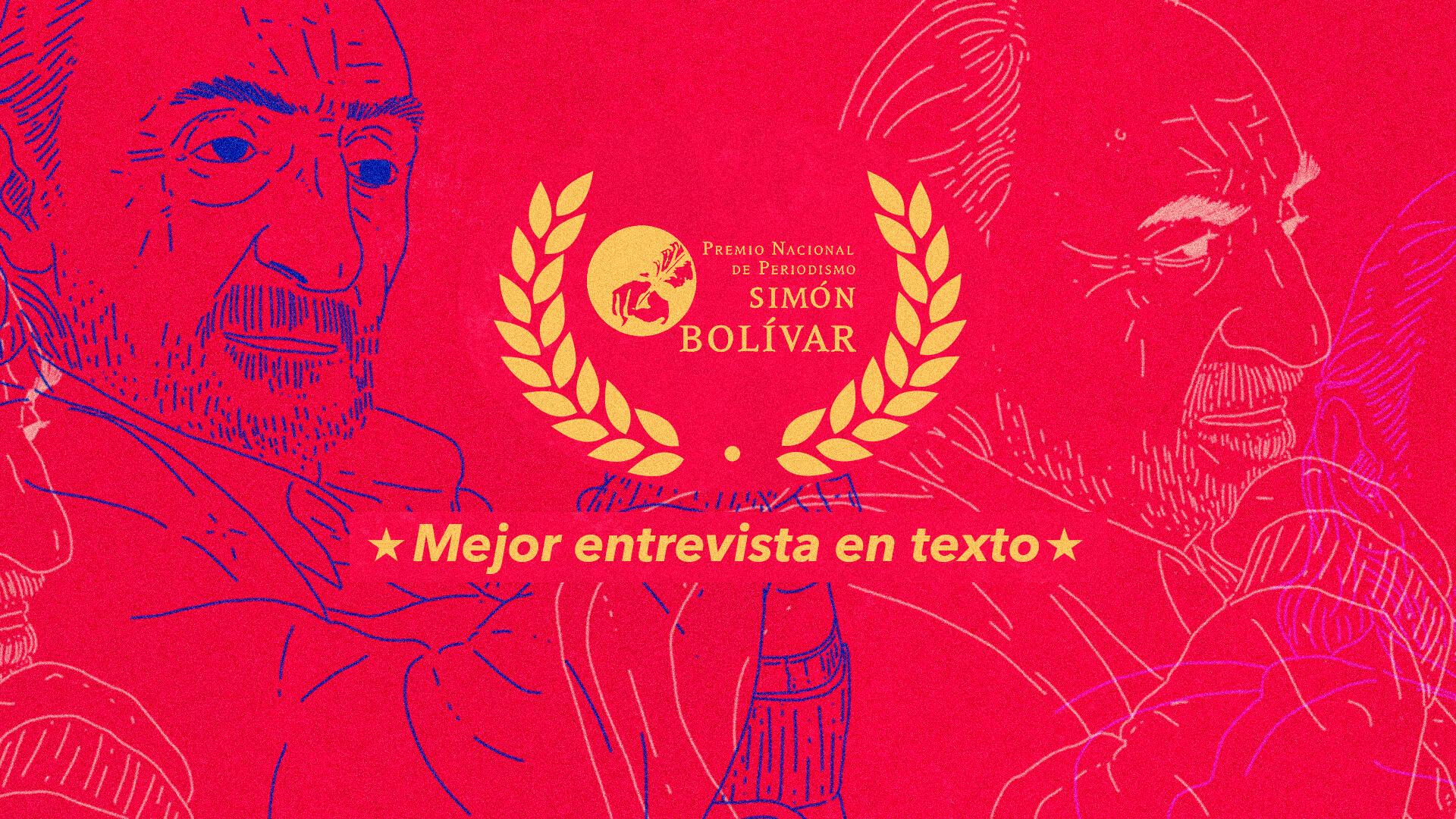 ¡Nos ganamos un Premio Simón Bolívar! La mejor entrevista en texto de 2020 fue para Santiago de Narváez y su charla con Alfredo Molano