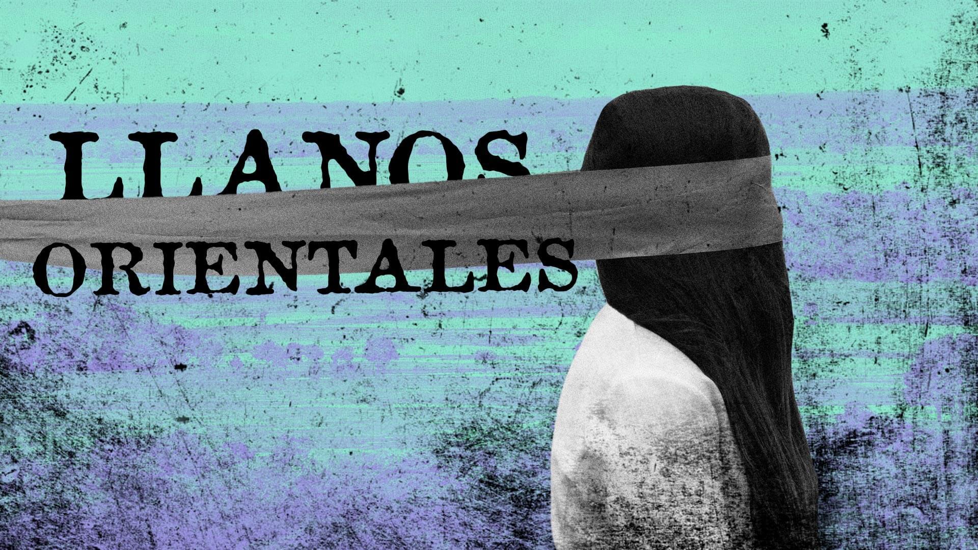 La lucha de las mujeres que buscan a sus desaparecidos en los Llanos Orientales