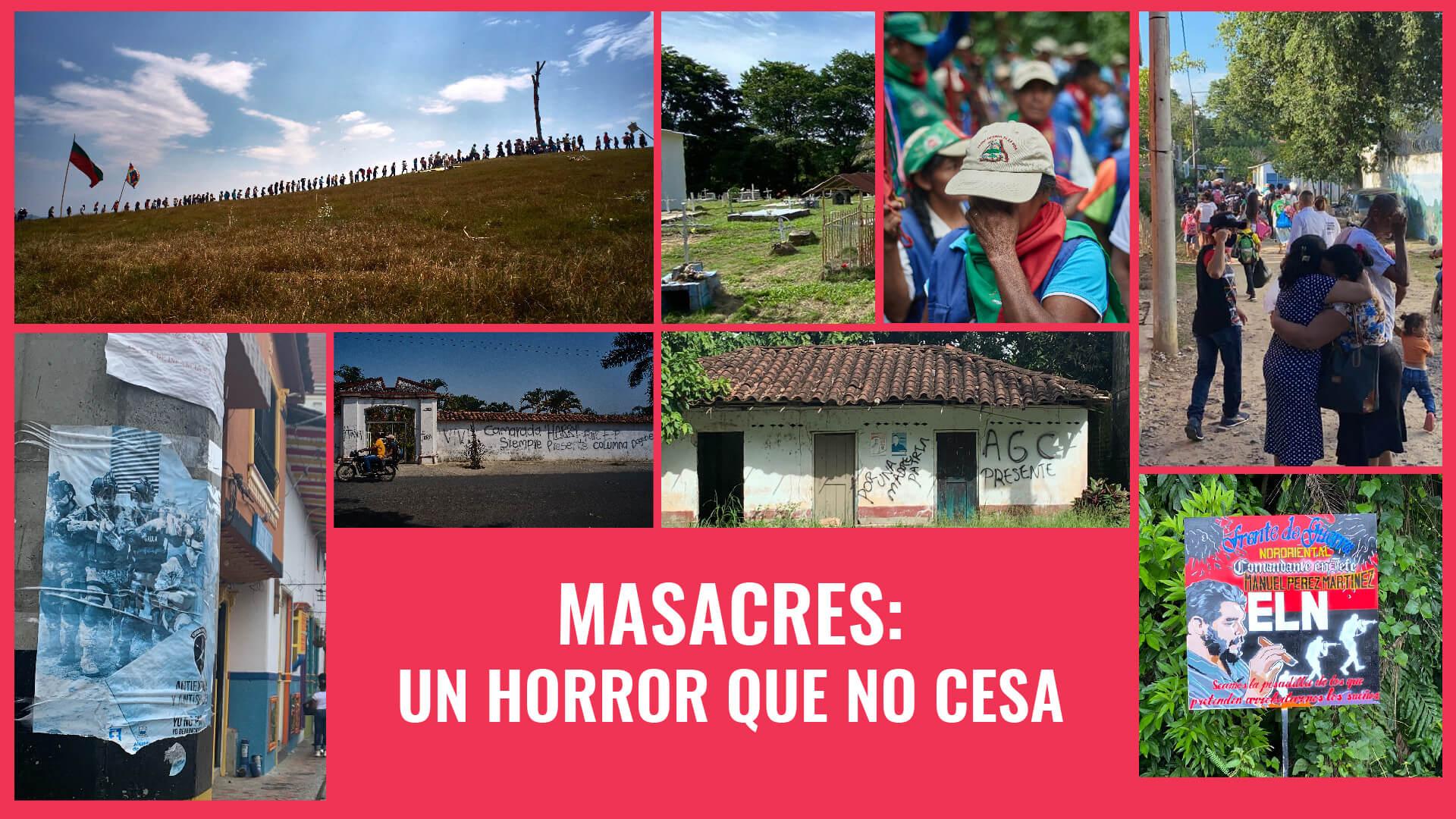 ESPECIAL | Masacres: un horror que no cesa