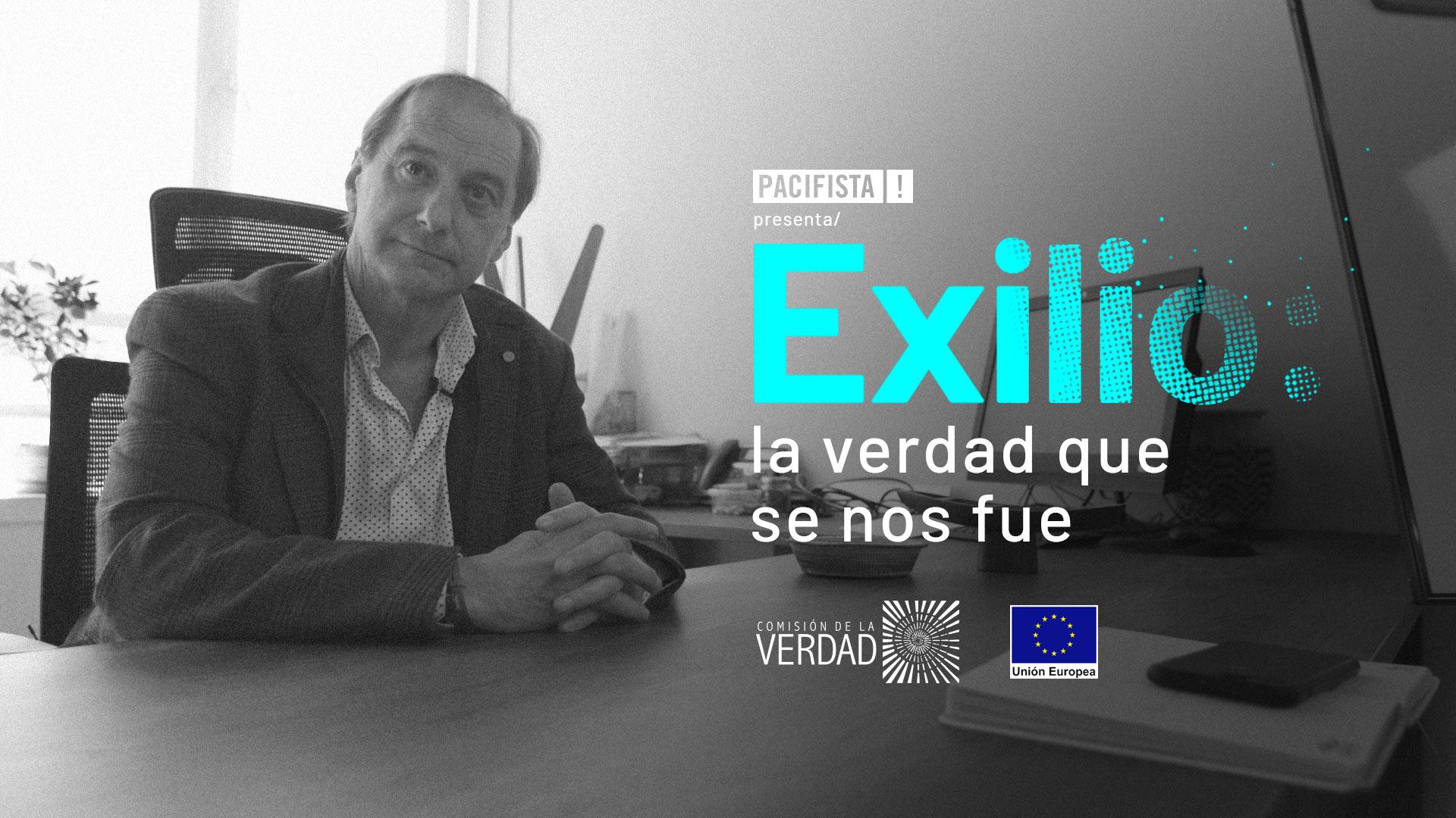 PACIFISTA! presenta |Exilio: la verdad que se nos fue